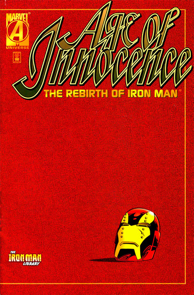 Age of Innocence: The Rebirth of Iron Man #1