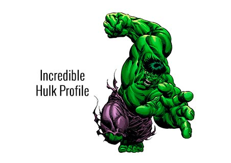 Incredible Hulk Profile